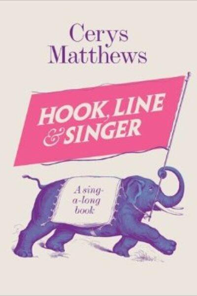 Hook, Line & Singer (hardback)