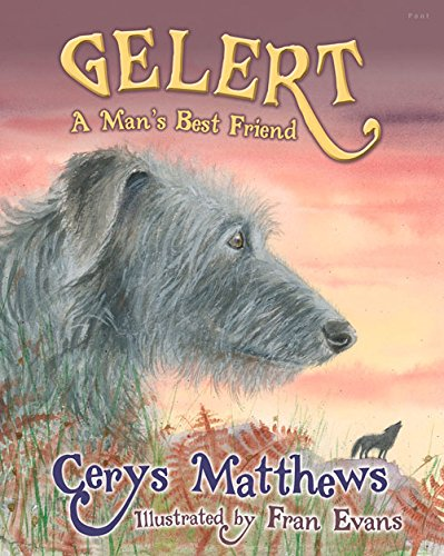 Gelert: Man's Best Friend
